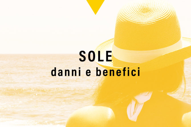 Danni e benefici del Sole